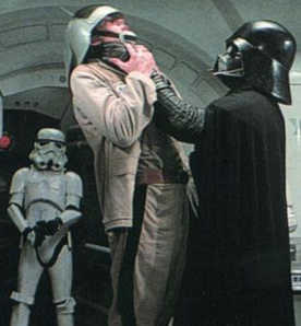 "The Darth Choke…""you failed to allocate me an executive parking space""…."